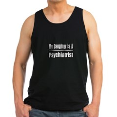 """My Daughter...Psychiatrist"" Men's Dark Tank Top"