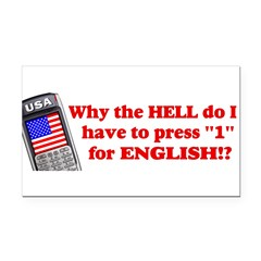 "Press ""1"" for English? Rectangle Car Magnet"