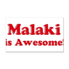 Malaki is Awesome Rectangle Car Magnet