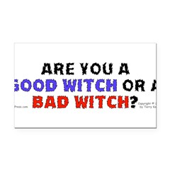 Good Witch or Bad Witch? Rectangle Car Magnet
