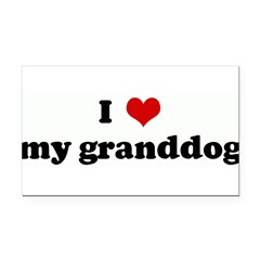 I Love my granddog Rectangle Car Magnet