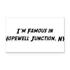 Famous in Hopewell Rectangle Car Magnet