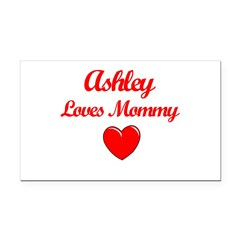 Ashley Loves Mommy Rectangle Car Magnet