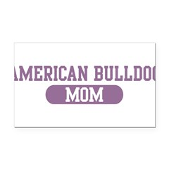 American Bulldog Mom Rectangle Car Magnet