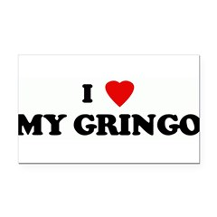 I Love MY GRINGO Rectangle Car Magnet