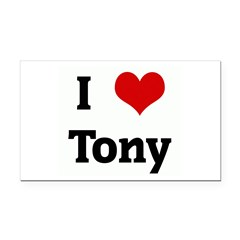 I Love Tony Rectangle Car Magnet