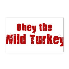 Obey the Wild Turkey Rectangle Car Magnet
