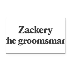 Zackery the groomsman Rectangle Car Magnet