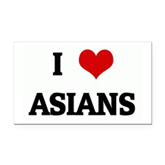 I Love ASIANS Rectangle Car Magnet