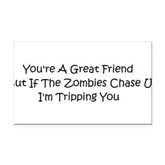If the zombies chase us Rectangle Car Magnet