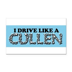 drive like a cullen remix Rectangle Car Magnet