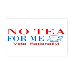 NO TEA FOR ME Rectangle Car Magnet