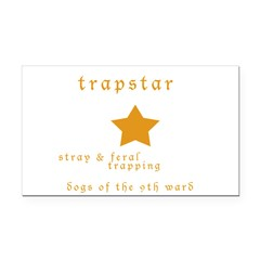 Trapstar: stray and feral tra Rectangle Car Magnet