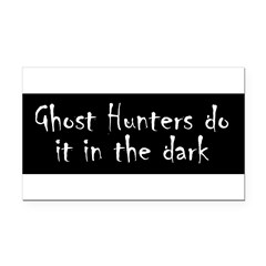 Ghost Hunters Do It Rectangle Car Magnet