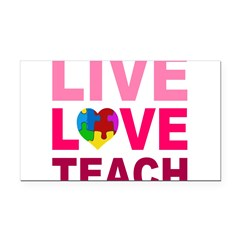 Live Love Teach Autism Rectangle Car Magnet
