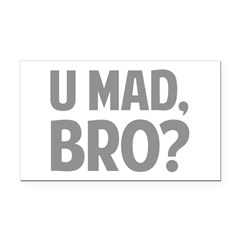 U Mad, Bro? Rectangle Car Magnet