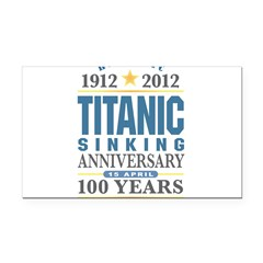 Titanic Sinking Anniversary Rectangle Car Magnet
