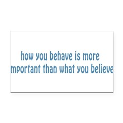 Behave / Believe Rectangle Car Magnet