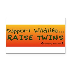 Support Wildlife - Raise Twin Rectangle Car Magnet