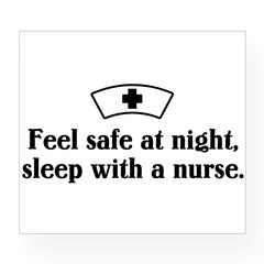 Feel safe at night, sleep with a nurse. Wine Label