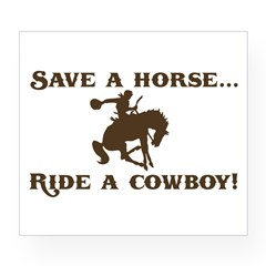 Save a horse Ride a cowboy Sticker (Rect.) Wine Label
