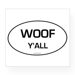 Woof Y'all (Oval) Wine Label