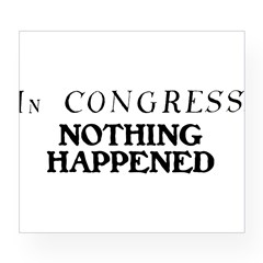In CONGRESS, NOTHING HAPPENED Wine Label