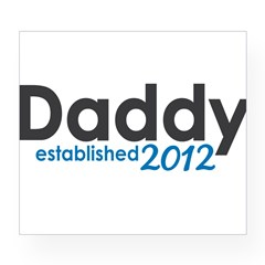 Daddy Established 2012 Wine Label