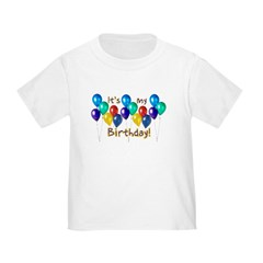 It's My Birthday Toddler T-Shirt