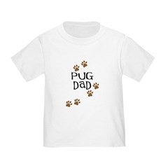 Pug Dad Toddler T-Shirt