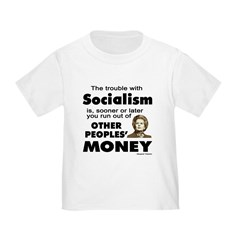 Thatcher Socialism Quote Toddler T-Shirt