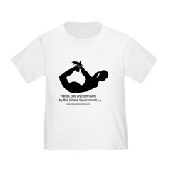 Betrayed by-Gillard Govt-Female.jpg Toddler T-Shirt