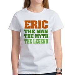 Eric The Legend Women's T-Shirt