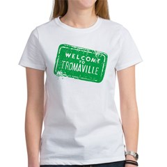 Welcome to Tromaville Women's T-Shirt