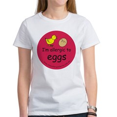 I'm allergic to eggs-red Women's T-Shirt