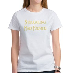 Struggling Hair Farmer Women's T-Shirt