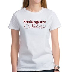 Shakespeare Nerd Products Women's T-Shirt