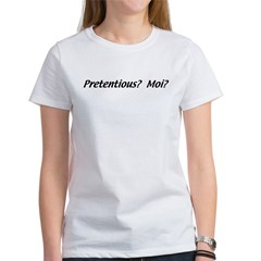 Pretentious Women's T-Shirt