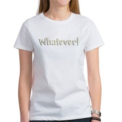 whatever-dark shirt templat Women's T-Shirt