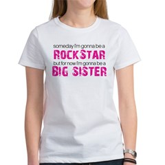 ADULT SIZES rock star big sister Women's T-Shirt