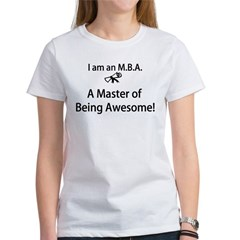 MBA Master of Being Awesome Women's T-Shirt