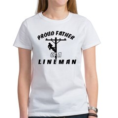 proud father of a lineman Women's T-Shirt