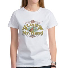 Aloha Mr Hand Women's T-Shirt
