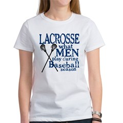 Men Play Lacrosse Women's T-Shirt