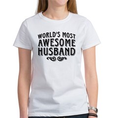 World's Most Awesome Husband Women's T-Shirt
