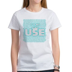 SOS10 - 'It's No Use' Fitted Women's T-Shirt