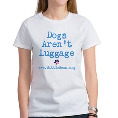 Dogs Arent Luggage Ladies Fitted Tee Women's T-Shirt