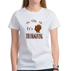 It's Thanksgiving! Women's T-Shirt