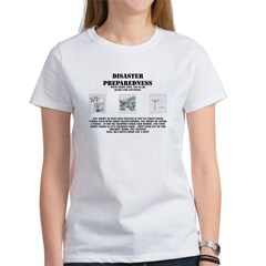 Disaster Preparedness Women's T-Shirt