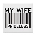 My Wife Priceless Barcode Tile Coaster